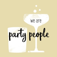 Napkins 25x25 cm - we are party people