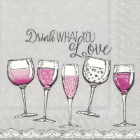 Napkins 25x25 cm - DRINK WHAT YOU LOVE
