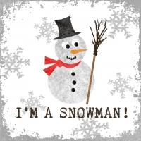 Lunch Servietten Im a Snowman!