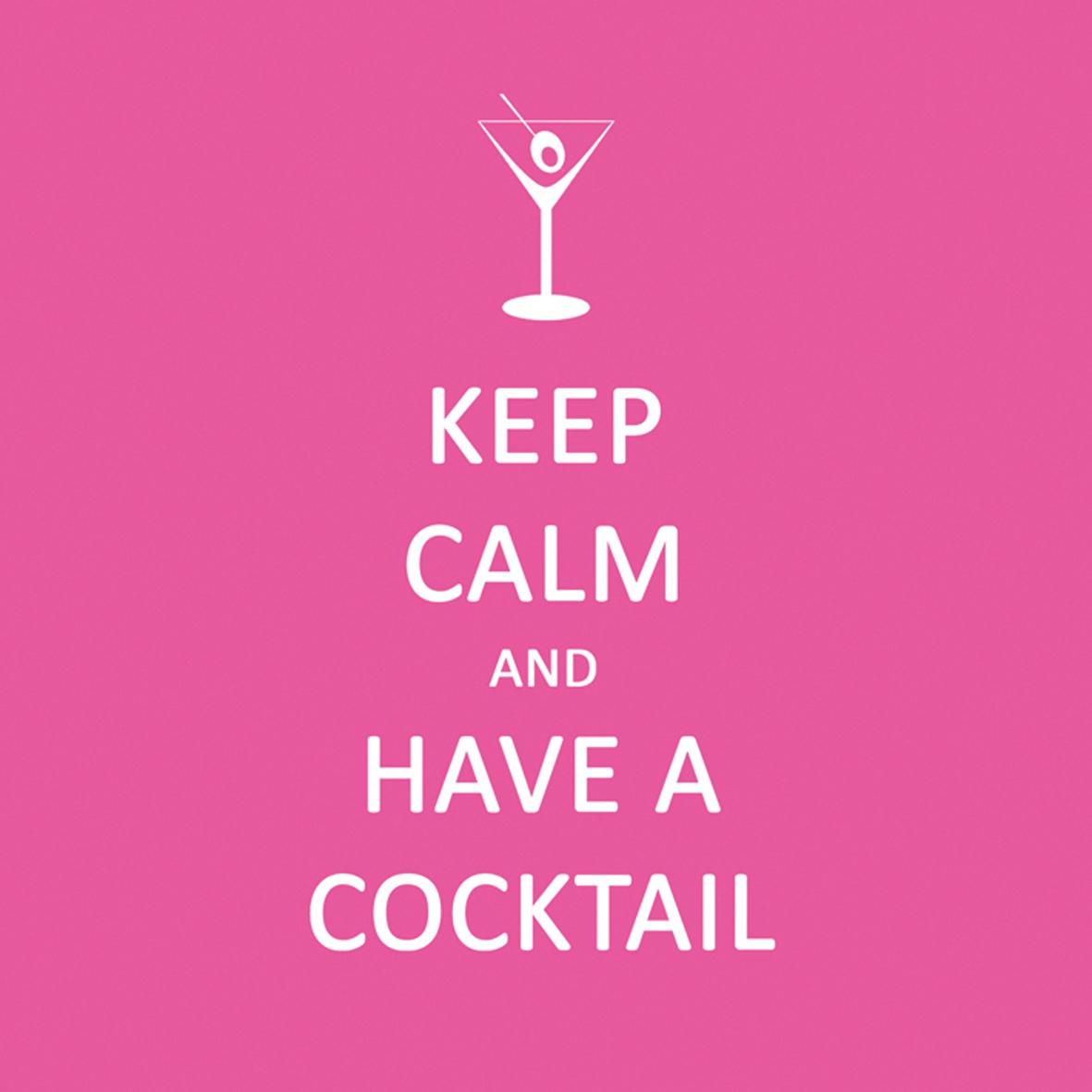 Cocktail Servietten Keep Calm... Cocktail pink      ,   geprägte Servietten,  Everyday,  cocktail servietten,  Schriften,  lustig